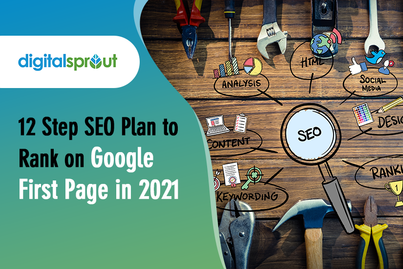 12 Step SEO Plan to Rank on Google First Page in 2021