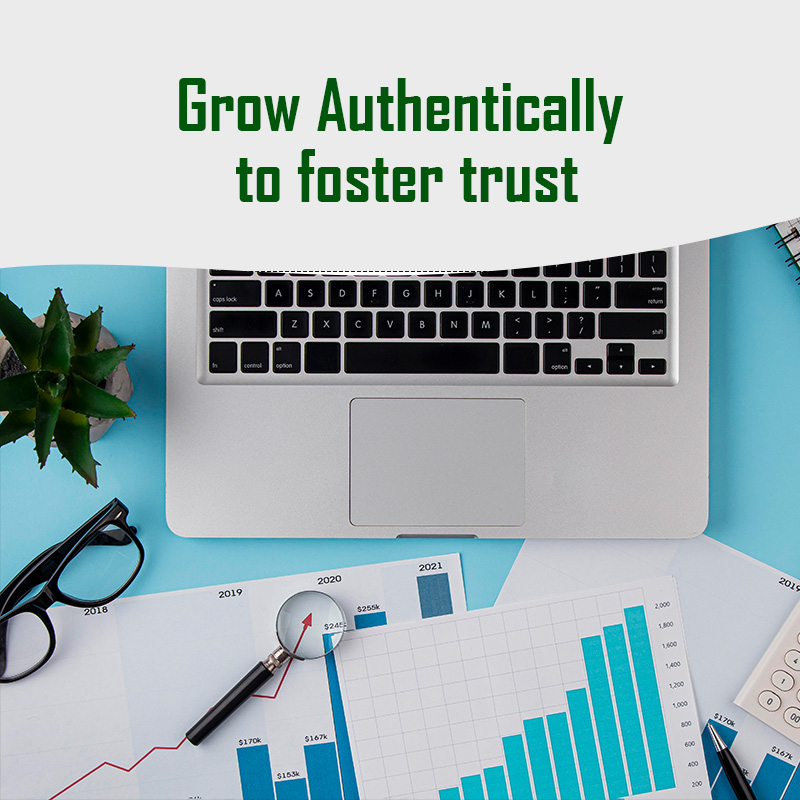 Grow Authentically to foster trust