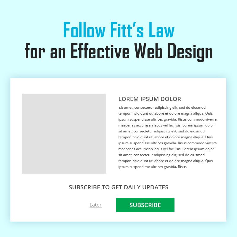 Follow Fitt's Law for an Effective Web Design