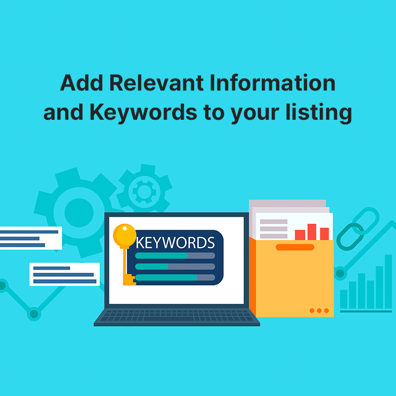 Add Relevant Information and Keywords to your listing