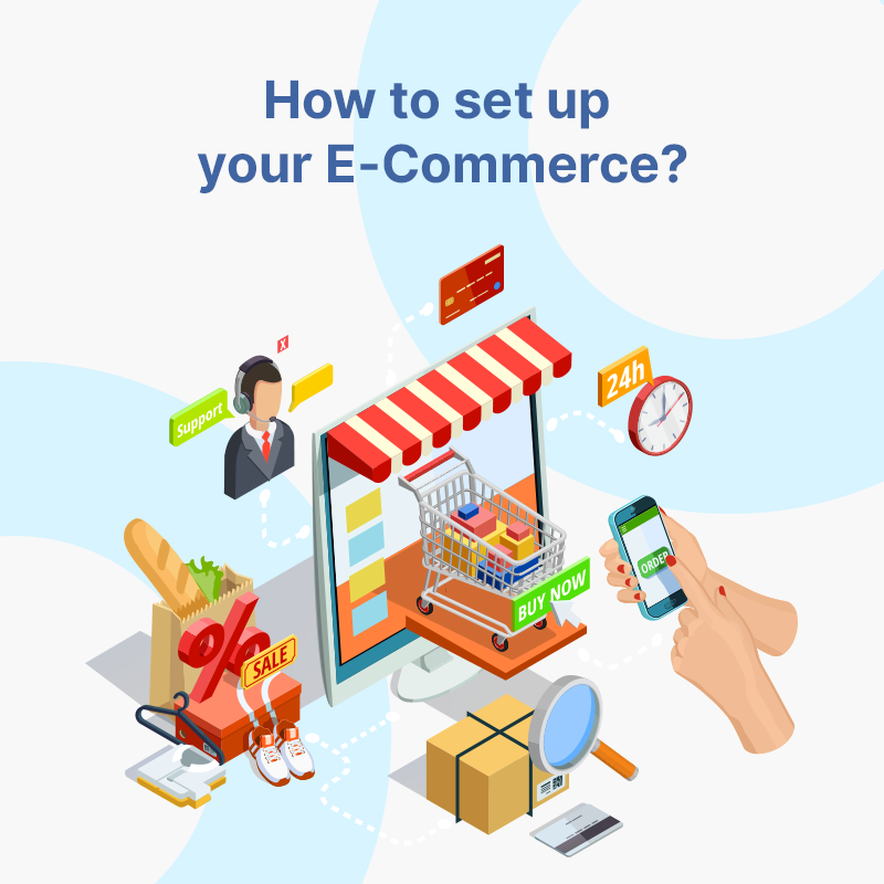 How to set up your E-Commerce?