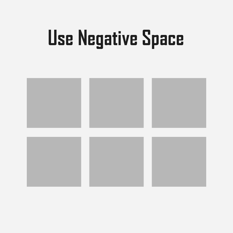 Use Negative Space