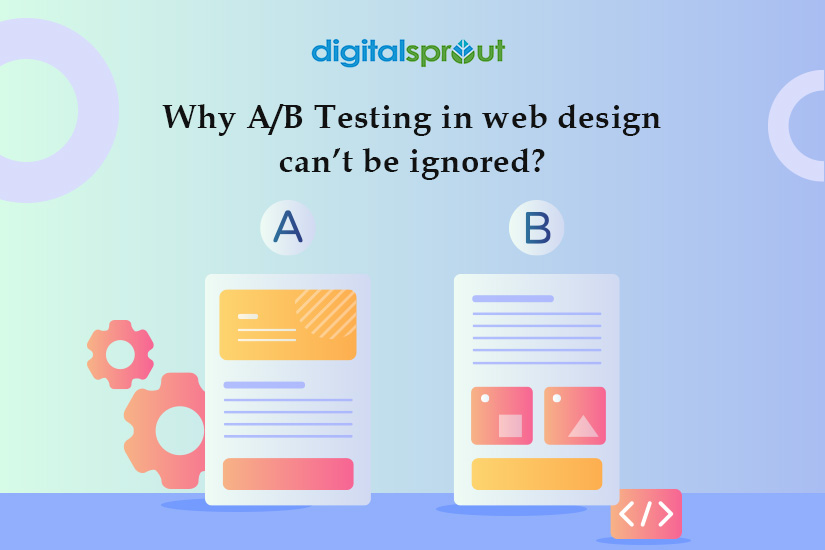 Why A/B Testing in web design can't be ignored
