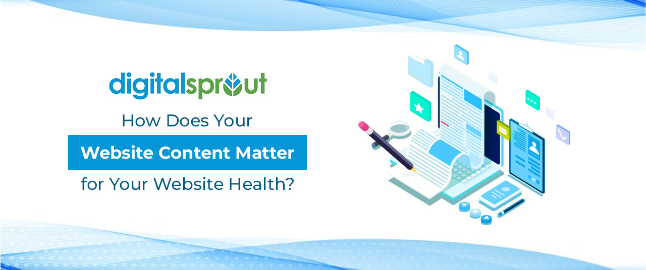 How Does Your Website Content Matter for Your Website Health