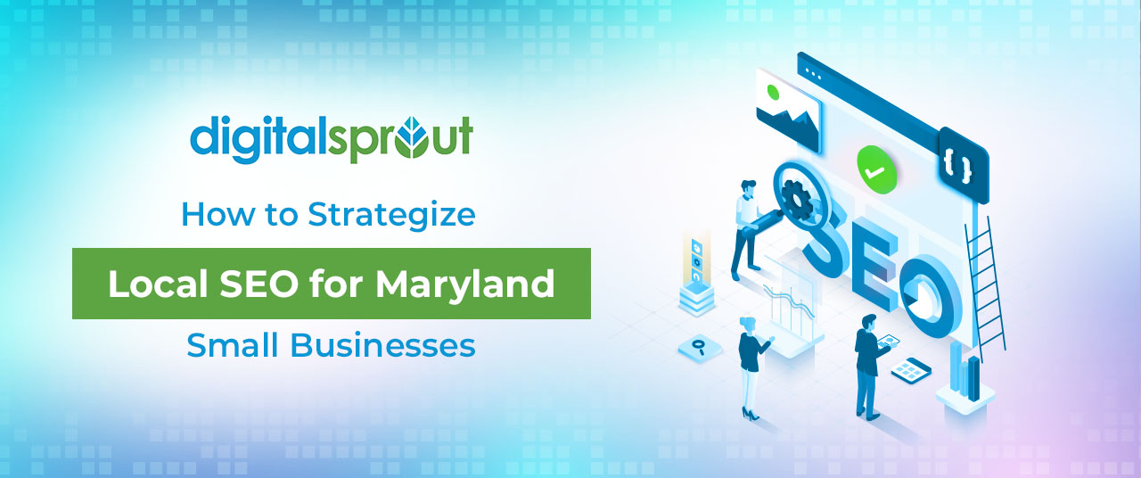 Local SEO for Maryland Small Businesses