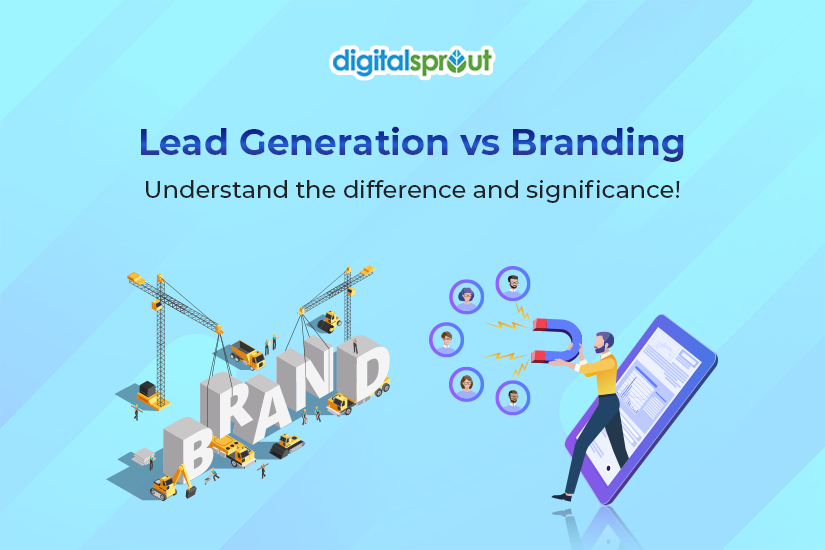 Lead Generation vs Branding
